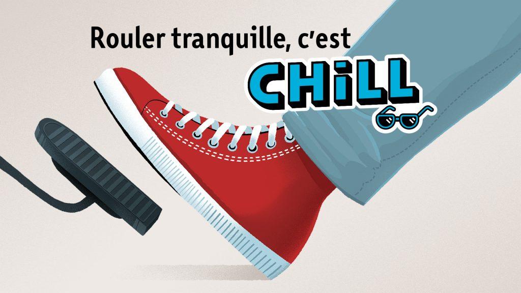 Campagne Chill vitesse 2019